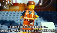 Lego Movie not listening meme